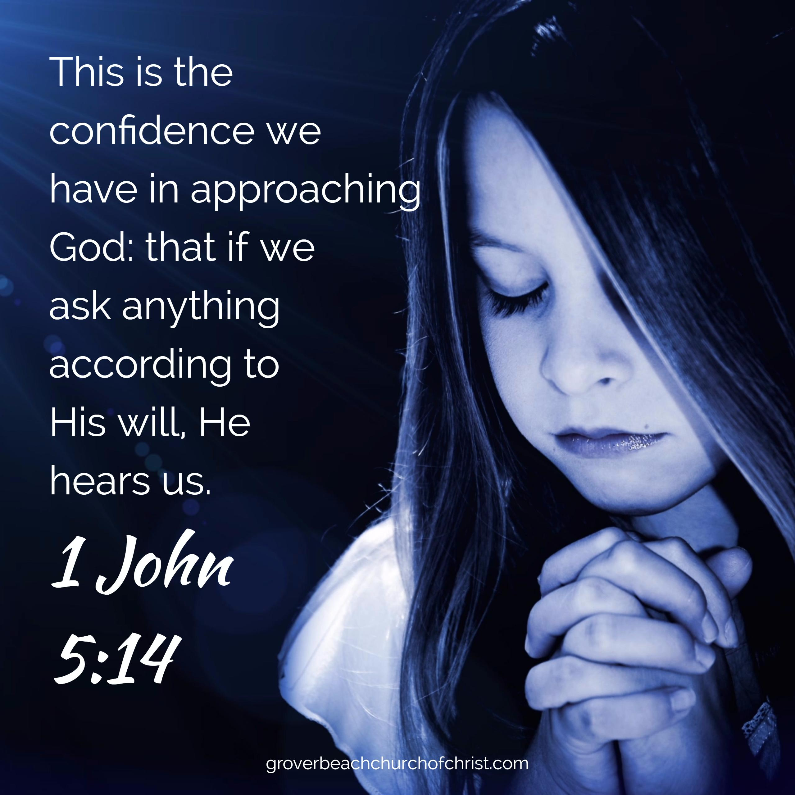 1 John 5-14 This is the confidence