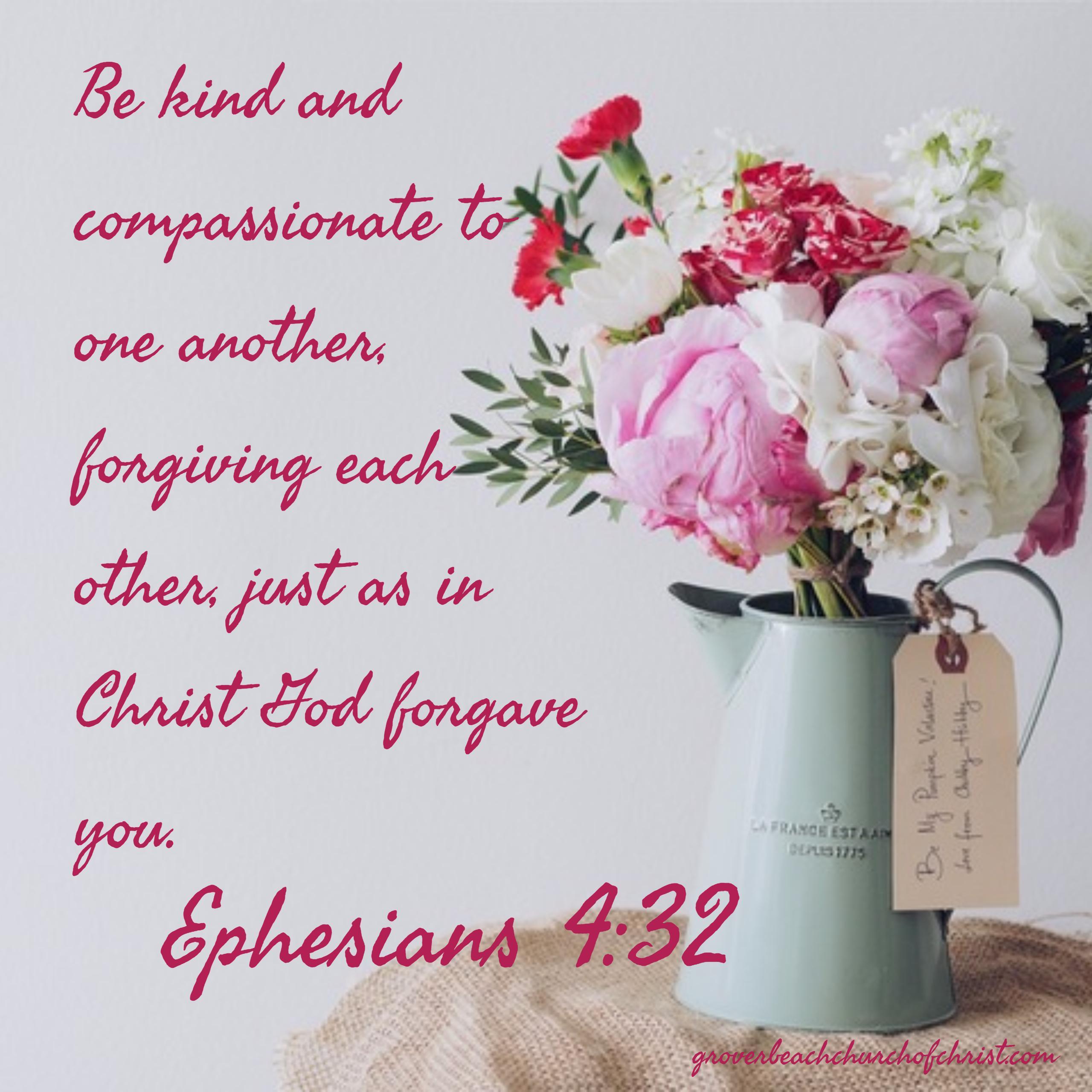 Ephesians 4-32 Be kind