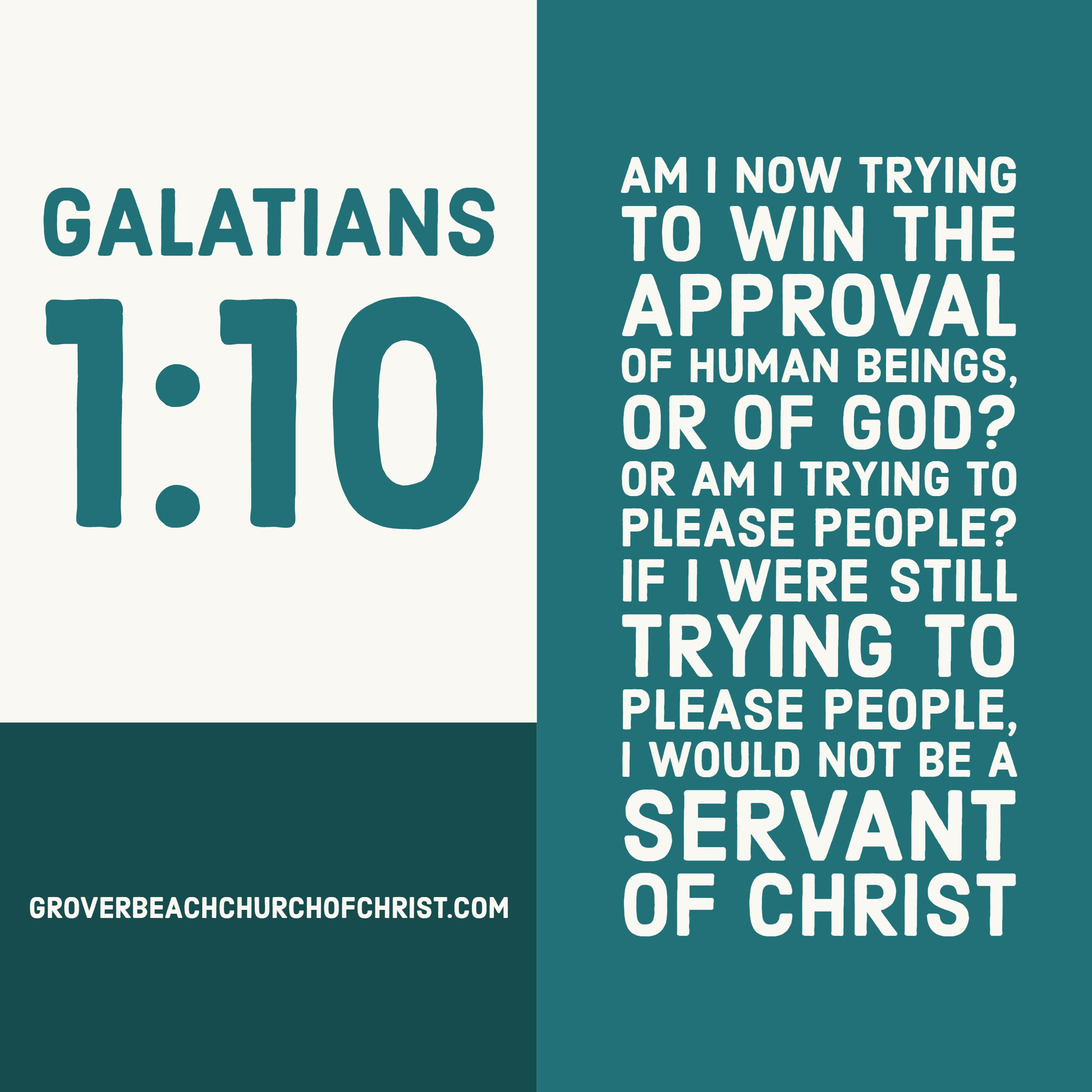 Galatians 1-10 Am I now trying to win