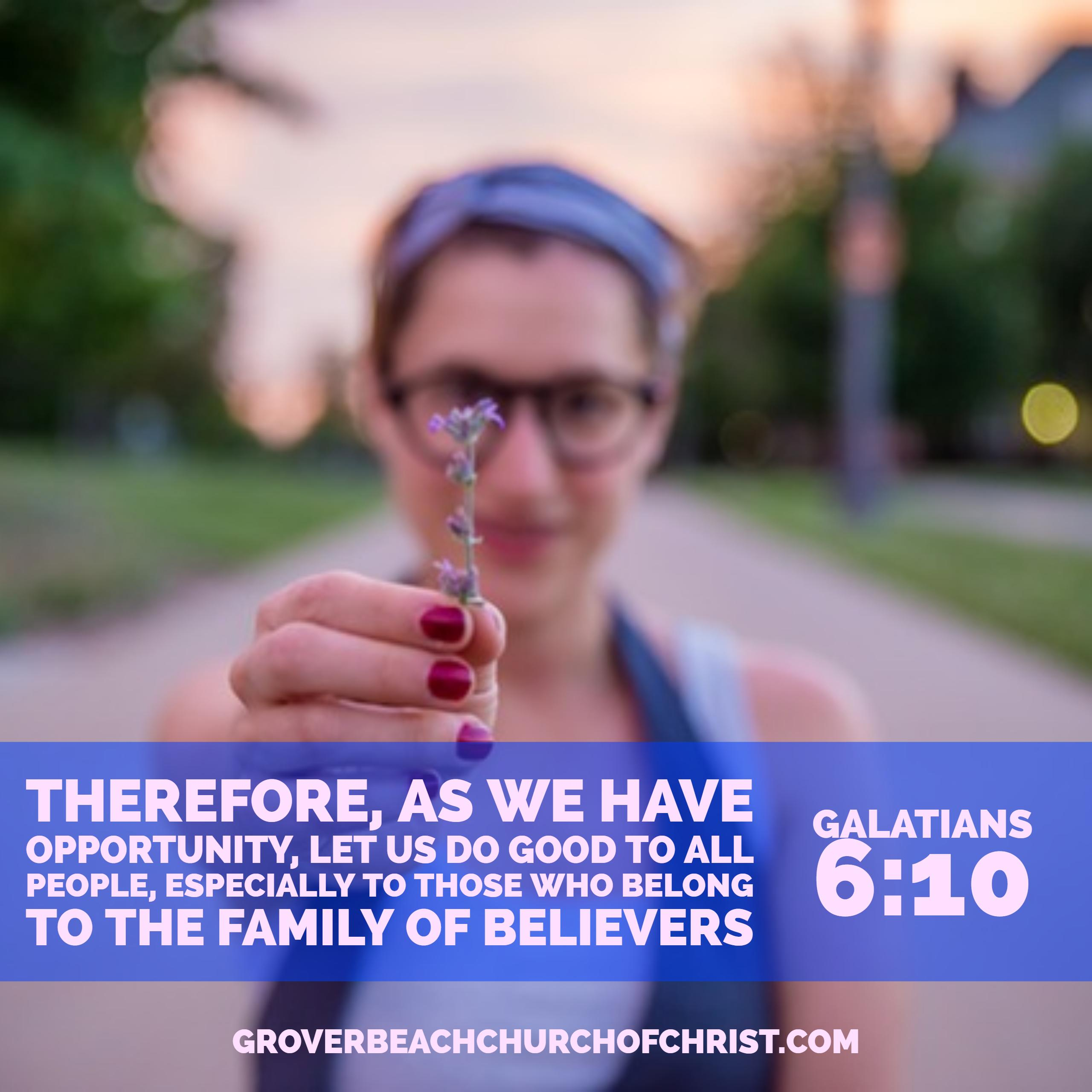 galatians-6-10-therefore-as-we3-have-opportunity
