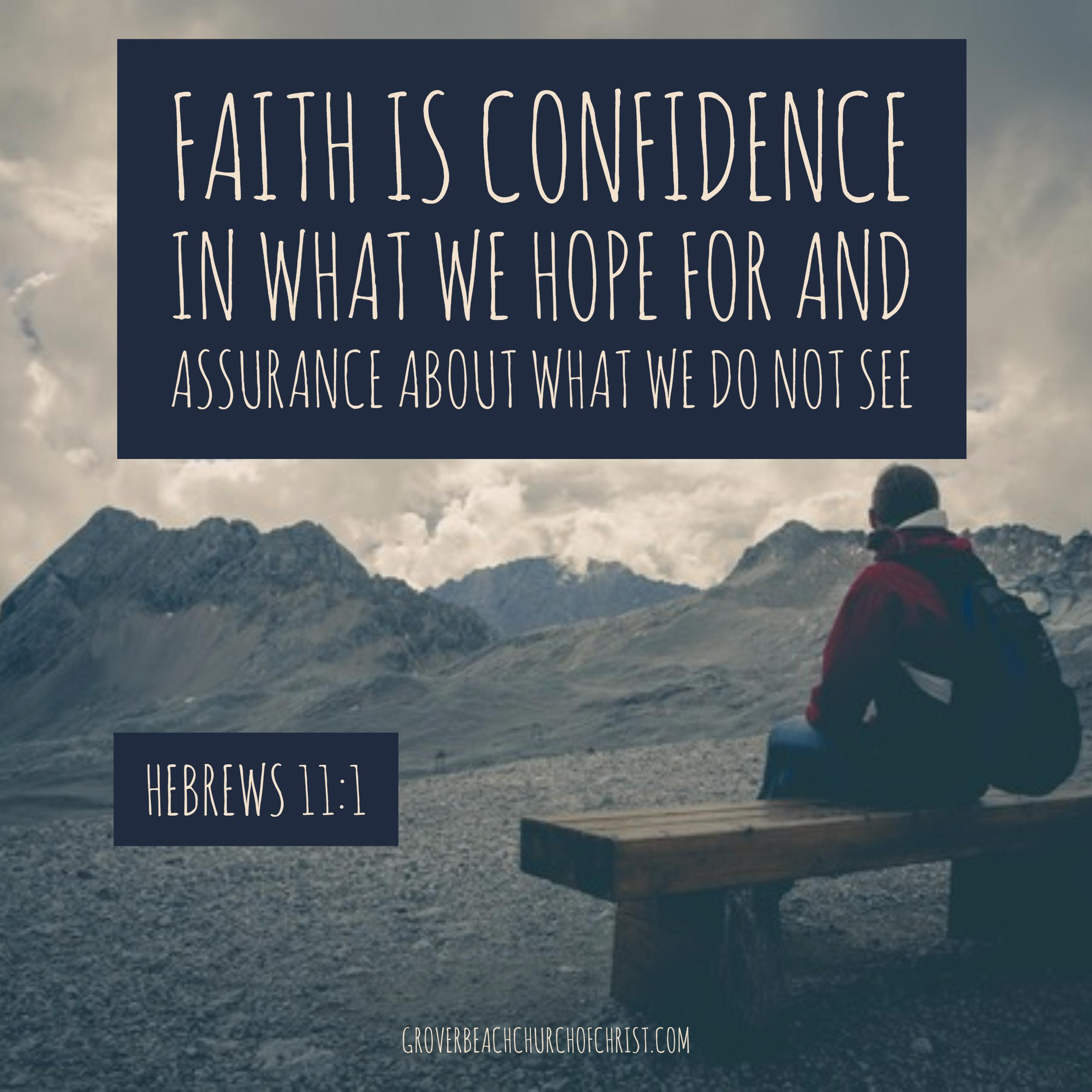 hebrews-11-1-faith-is-confidence-in-what