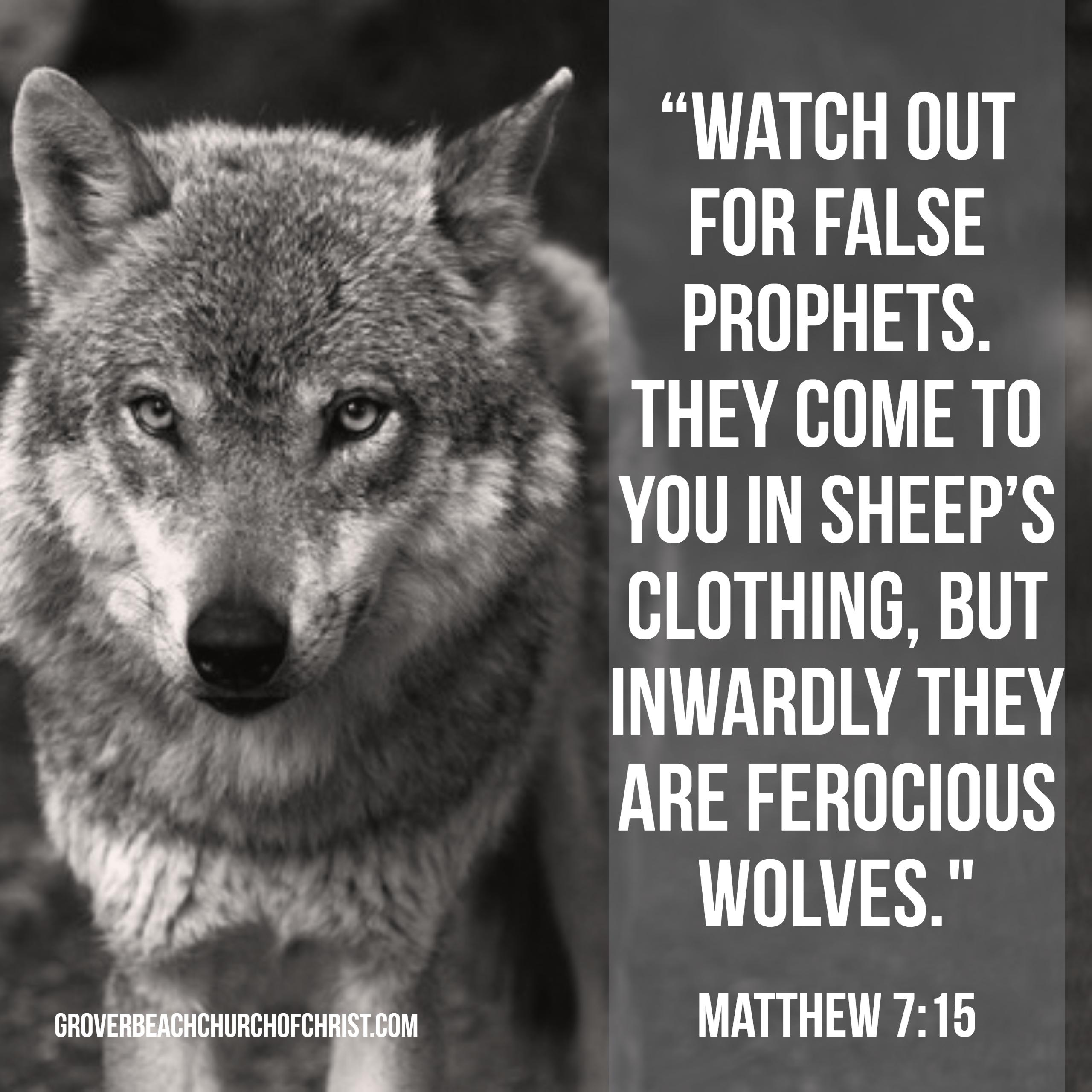 Matthew 7:15 Watch out for false prophets