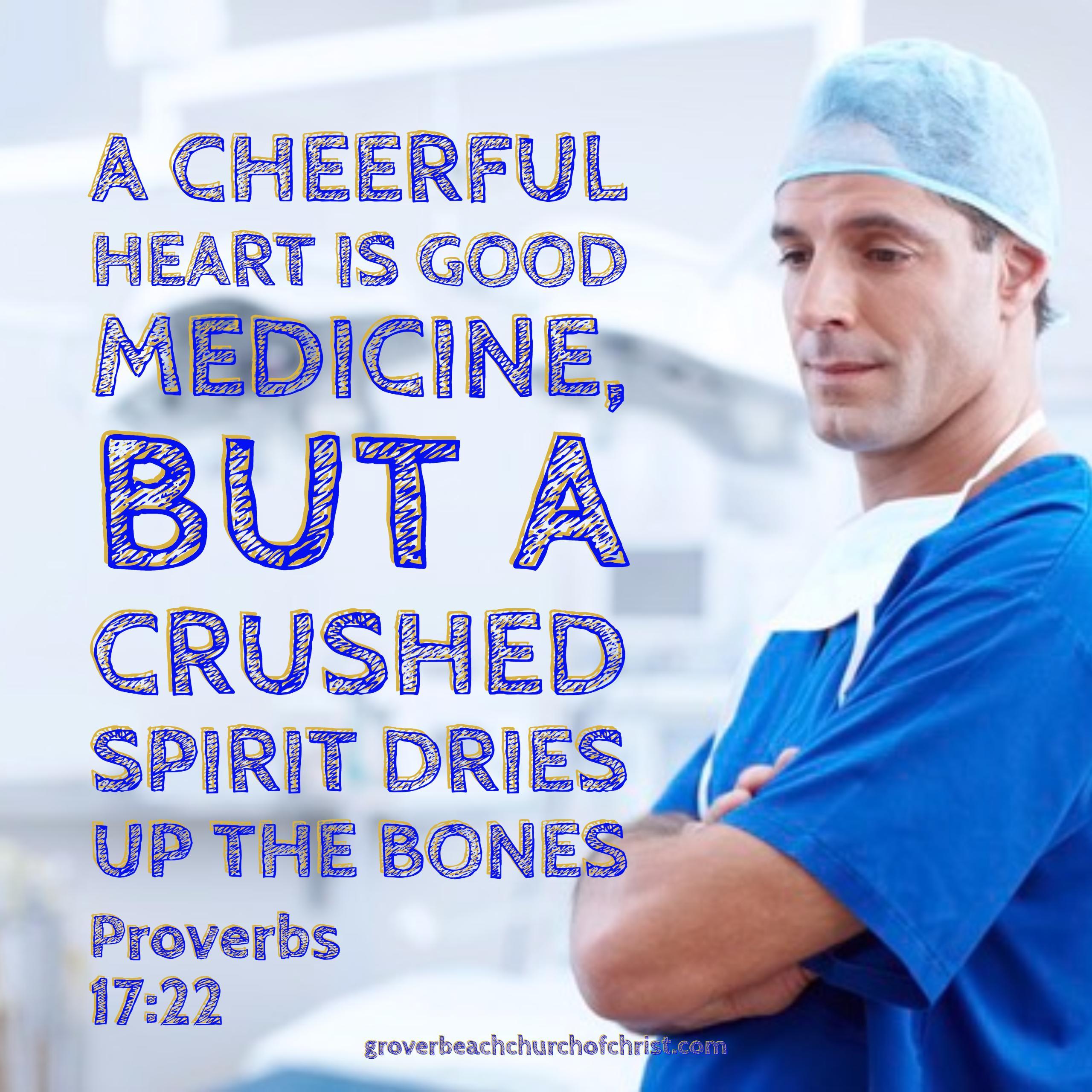 Proverbs 17-22 A cheerful heart
