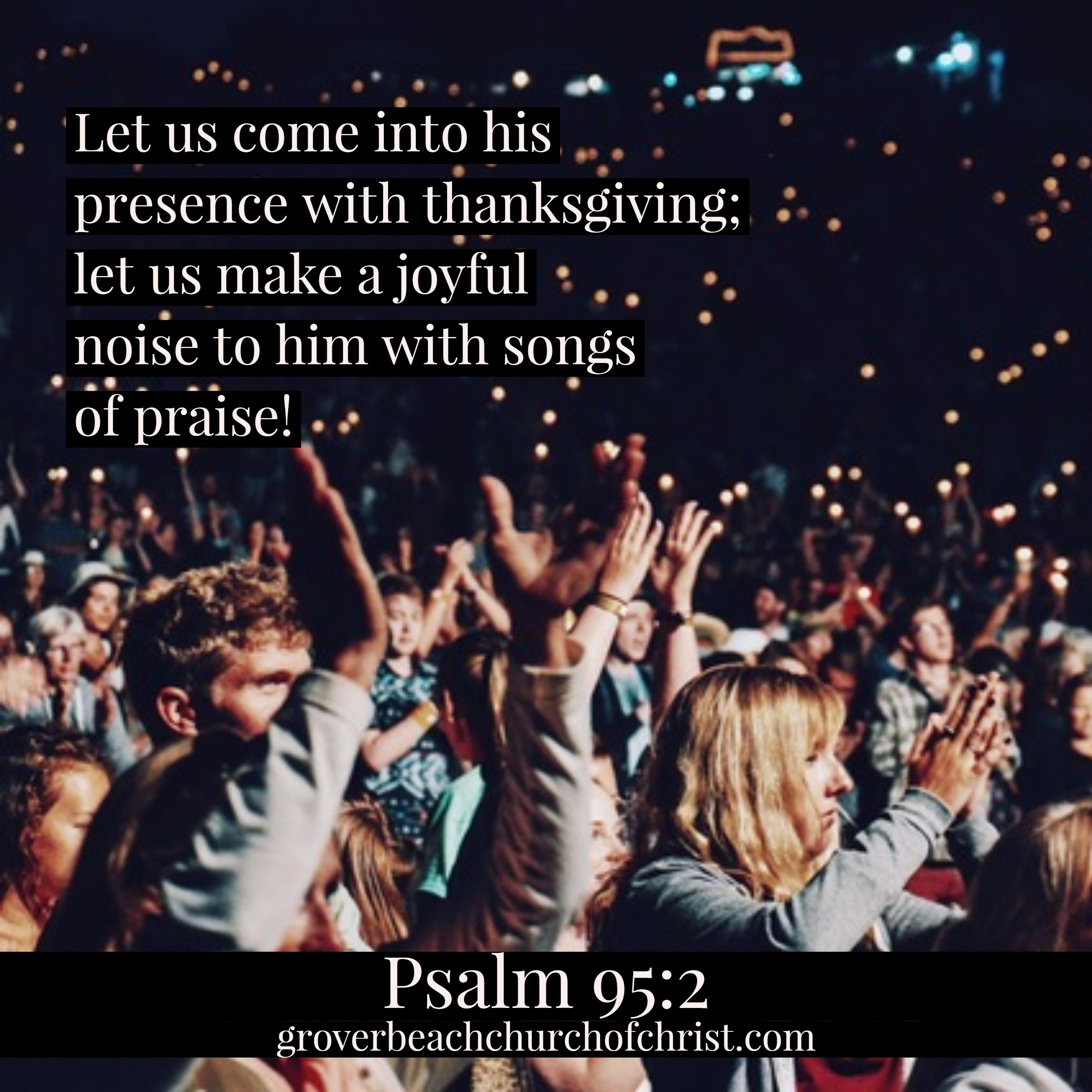psalm-95-2-let-us-come-into-his-presence